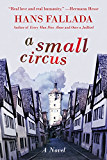 A Small Circus: A Novel