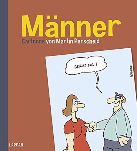 Männer Taschenbuch – 14. August 2013 Martin Perscheid Männer Lappan 3830333447