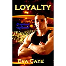 Loyalty (To Be Sinclair Book 6)