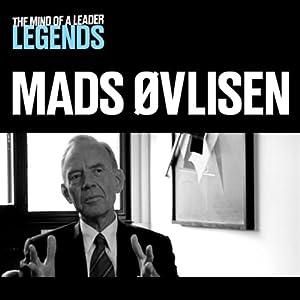 Mads Øvlisen - The Mind of a Leader Legends Audiobook