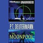 The Moonpool | P. T. Deutermann