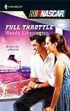 Full Throttle, Wendy Etherington, 0373217730