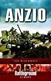 Anzio: Italy 1944 by Ian Blackwell front cover