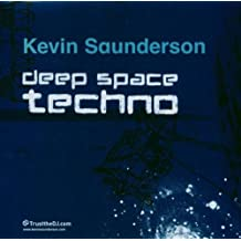 Kevin Saunderson: Deep Space Techno