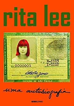 Rita Lee: uma autobiografia (Portuguese Edition) by [Lee, Rita]