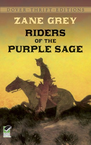 Download By Zane Grey - Riders of the Purple Sage (Dover Thrift Editions) PDF