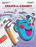 Create-a-Comedy, Eleanor W. Hoomes, 0910857288