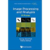 Image Processing and Analysis (Primers in Electronics and Computer Science)