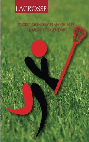 Download Lacrosse Pocket Monthly Planner 2017: 16 Month Calendar ebook