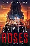 Sixty-Five Roses: An Amari Johnston Novel, Volume 3