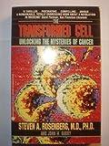 The Transformed Cell, Steven A. Rosenberg and John M. Barry, 0380721155