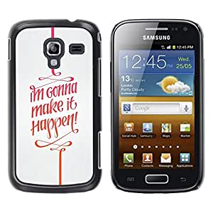 LECELL--Funda protectora / Cubierta / Piel For Samsung Galaxy Ace 2 I8160 Ace II X S7560M -- It Happen Quote Motivational Text --