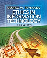 Ethics in Information Technology, 3rd Edition Front Cover