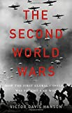 Book cover from The Second World Wars: How the First Global Conflict Was Fought and Wonby Victor Davis Hanson