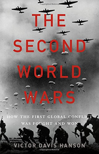 The Second World Wars: How the First Global Conflict Was Fought and Won cover