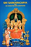 Sri Shankaracharya And His Connection With Kanchipuram