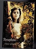 Persephone, Jenny Joseph, 0906427770