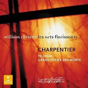 Charpentier - Te Deum, Grand Office des Morts