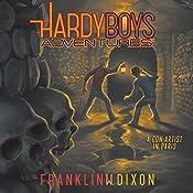 A Con Artist in Paris: The Hardy Boys Adventures, Book 15 | Franklin W. Dixon