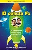 El Cohete Fe, John Trent, 1599795590