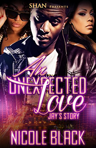Search : An Unexpected Love: Jay's Story