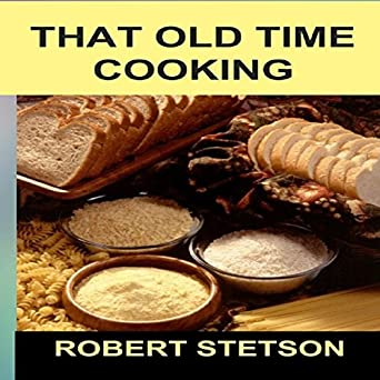 That Old Time Cooking