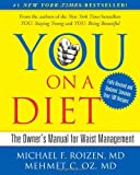 You-On a Diet, Michael F. Roizen and Mehmet C. Oz, 1439164967