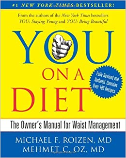 YOU: On A Diet Revised Edition: The Owner's Manual for Waist