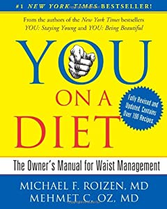 YOU: On A Diet Revised Edition: The Owner's Manual for Waist Management