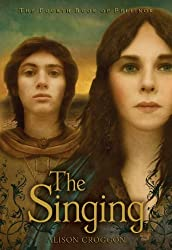 The Singing: The Fourth Book of Pellinor (Pellinor Series) by Alison Croggon (2010-03-09)