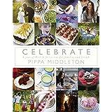 Celebrate by Pippa Middleton (2012-10-30)