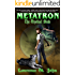 Metatron: The Mystical Blade (Metatron Series Book 2)