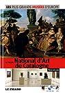 Le Musée National d'Art de Catalogne, Barcelone, : Les plus Grands Musées D'Europe Tome 26 par Princi