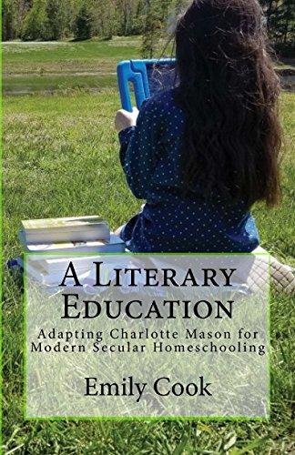 A Literary Education: Adapting Charlotte Mason for Modern Secular Homeschooling