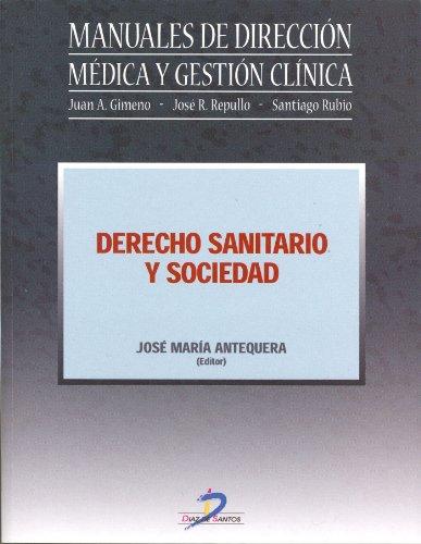 Descargar Libro Derecho Sanitario Y Sociedad José María Antequera Vinagre