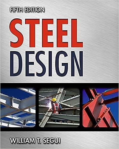 Steel Design 5th Edition by William T. Segui