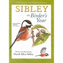 Sibley Weekly Engagement Planner: The Birders Year