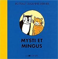 Mysti et Mingus par Rotraut Susanne Berner