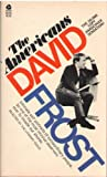 Americans, David Frost, 0380010186