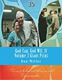God Can, God Wll, If Volume 3 Giant Print (God Can, God Will, If Volume 3 Giant Print)