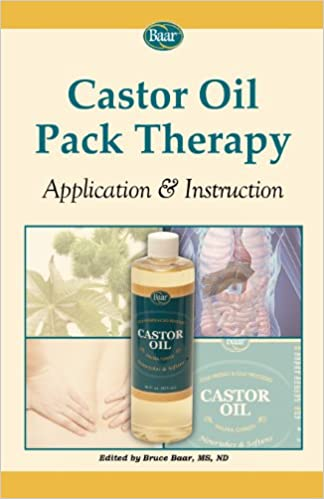 Castor Oil Pack Therapy: Application & Instruction: Amazon.es: Nd Bruce Baar MS, Christiane Northrup, William McGarey: Libros en idiomas extranjeros