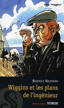 Wiggins et les plans de l'ingénieur par Nicodème