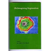 (Re)imagining Regionalism