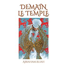 DEMAIN LE TEMPLE (French Edition)