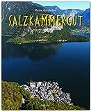 Reise durch das SALZKAMMERGUT - Ein Bildband mit über 200 Bildern - STÜRTZ Verlag