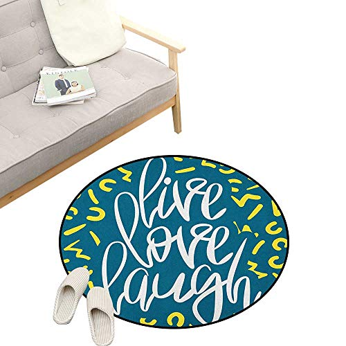 Live Laugh Love Custom Round Carpet ,Romantic Ornate Poster Design with an Inspirational Saying, The Custom Round Non-Slip Doormat 39