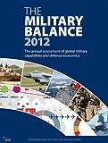 The Military Balance 2012, Iiss, 1857436423