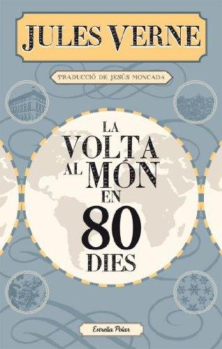 Descargar Libro La Volta Al Món En 80 Dies Jules Verne
