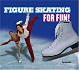 Figure Skating for Fun!, Jen Jones, 075651679X