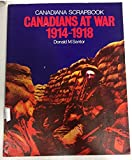 img - for Canadians at War, 1914-1918 (Canadian scrapbook series) book / textbook / text book